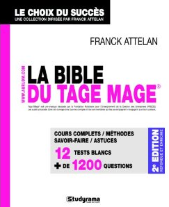 Bible du Tage Mage - Seconde édition, par Franck Attelan